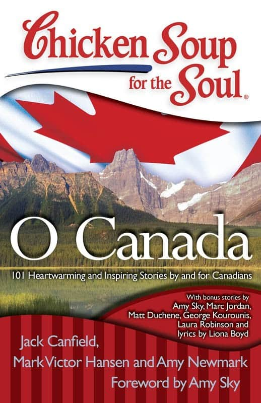 Chicken Soup for the Soul ~ O Canada {3 Winners}