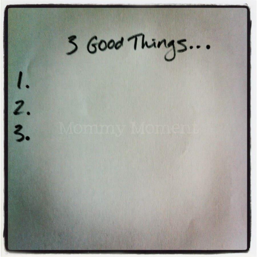 3 good things
