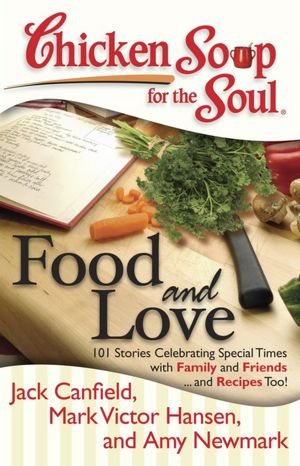 Chicken Soup for the Soul ~ Food & Love #giveaway {3 Winners}