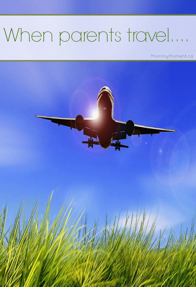 When parents travel