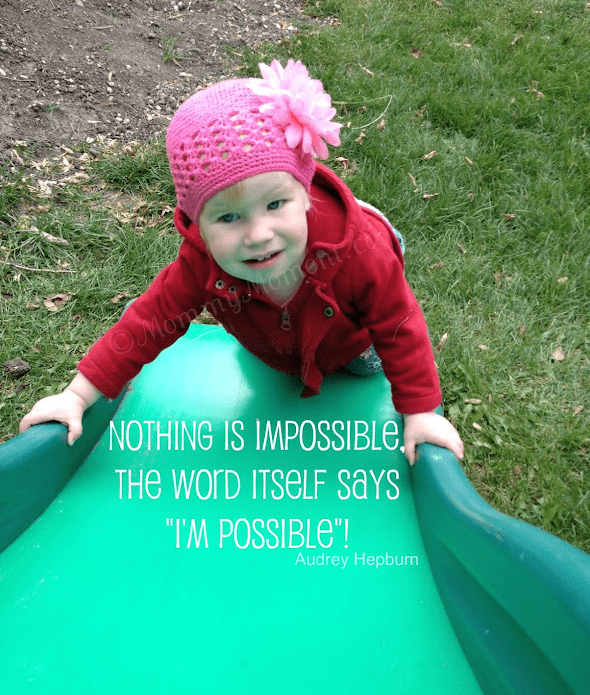Quote ~ Nothing Is Impossible!