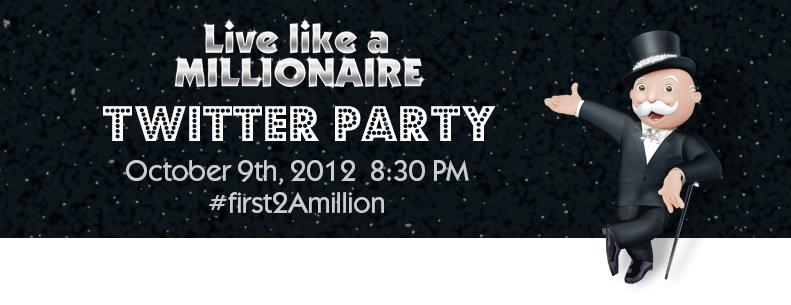 Monopoly Millionaire Twitter Party #first2Amillion