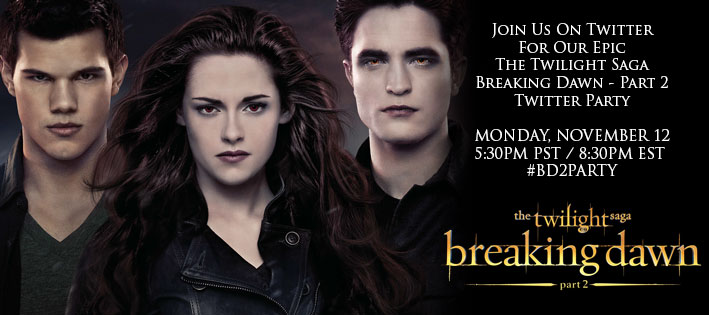 Join Us for The Twilight Saga: Breaking Dawn – Part 2: Twitter Party #BD2Party
