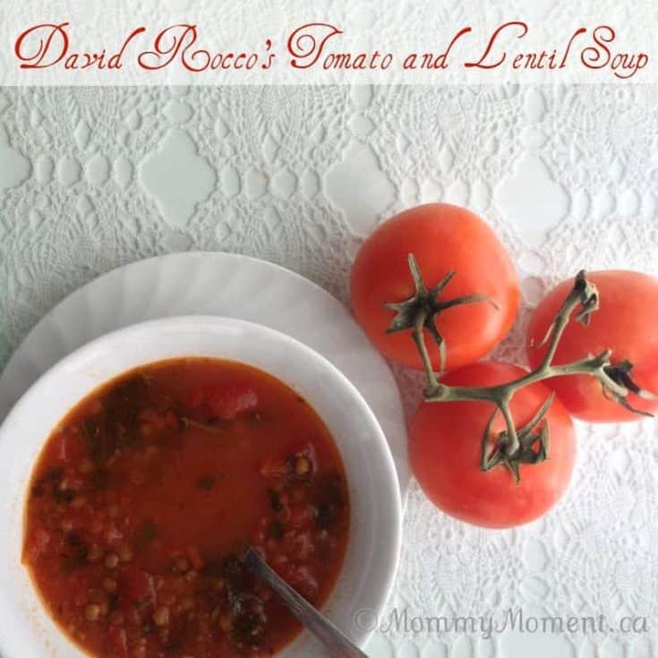David Rocco's Tomato and Lentil Soup Recipe Hunts Style!