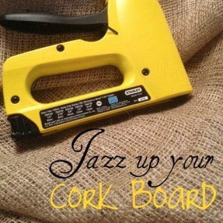 Jazz Up Your Old Cork Board!