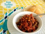Easy Turkey Chili a