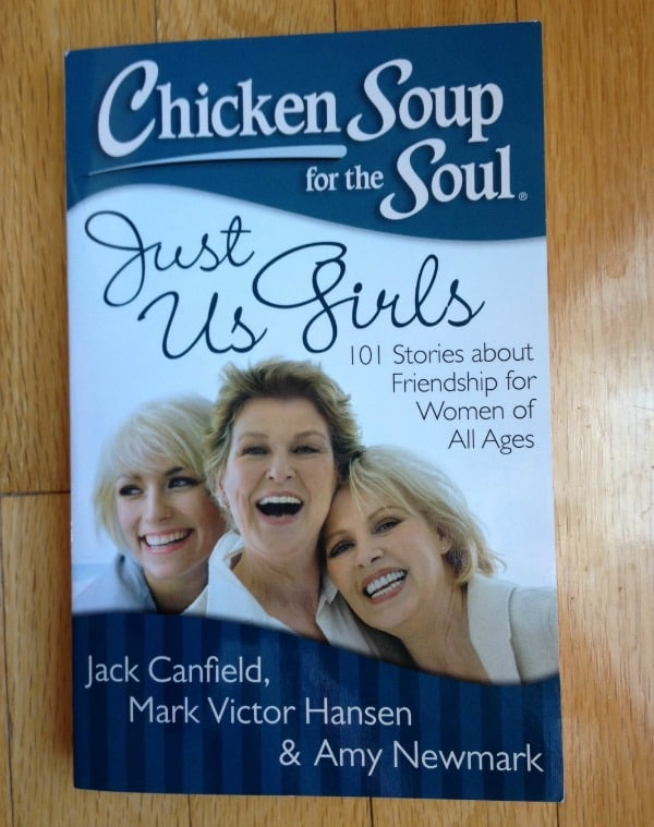 Chicken Soup Just us girls