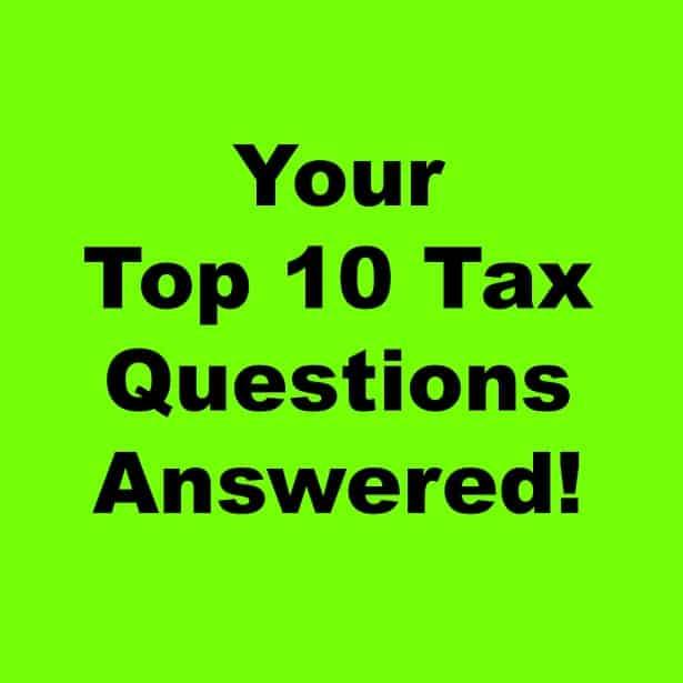 Top 10 Tax Questions