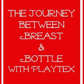 The Journey Between Breast and Bottle #MomTrust
