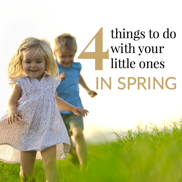 Things to do with kids in Spring