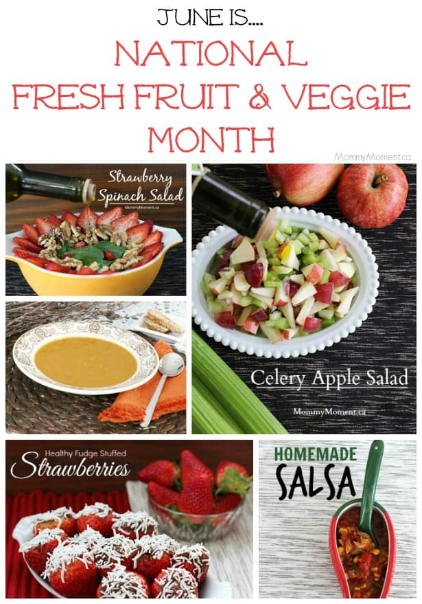 June - Fresh Fruit and Veggie Month