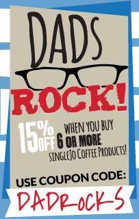 Show Dad How Much He Rocks this Father's Day with SingleJo Coffee
