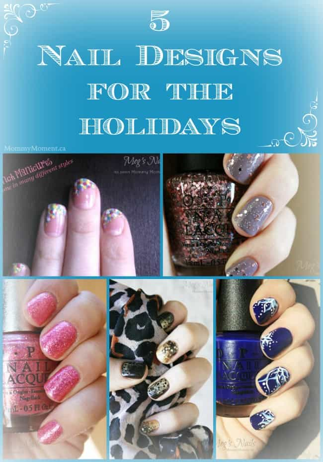 5 Nail Designs for the Holidays