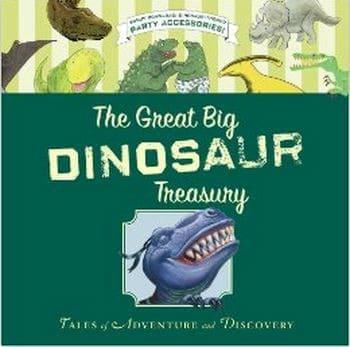The Great Big Dinosaur Treasury