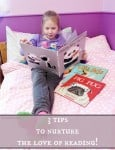 3 tips to nurture the love of reading