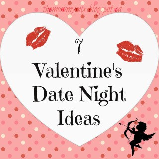 7 Valentine's Date NIght Ideas