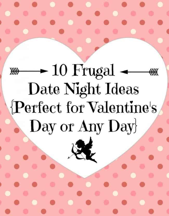 Ten Frugal Date Night Ideas