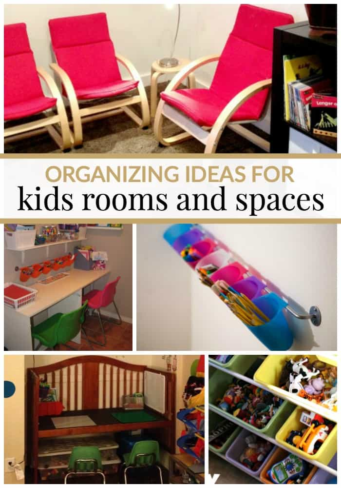 Organizing ideas for kids rooms and spaces