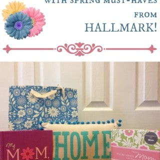 Celebrate Mom with Spring Must-Haves from Hallmark! #Giveaway {CAN} #LoveHallmarkCA