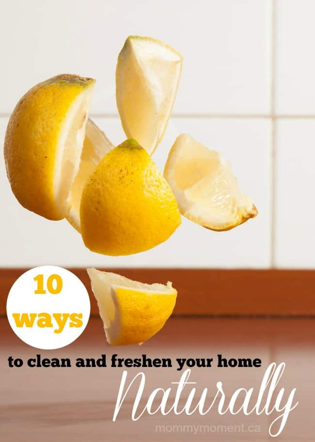 10 Ways to Clean and Freshen your home naturally