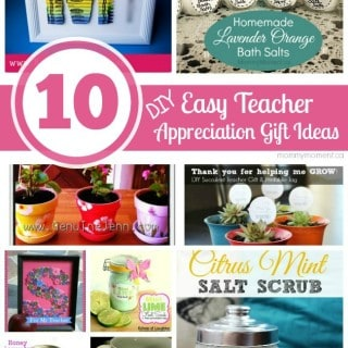 10 EASY DIY TEACHER APPRECIATION GIFT IDEAS