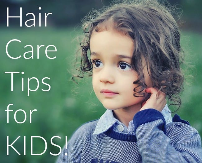 Hair Care Tips for Kids