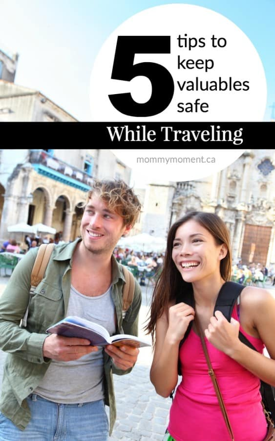 5 tips to keep valuables safe while traveling