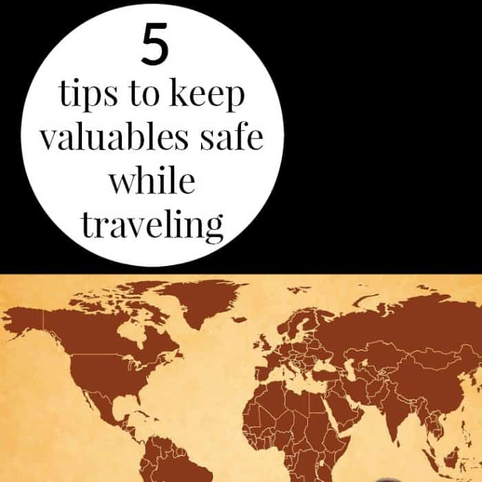 Stay Safe When Traveling Turkey: 5 TIPS TO KEEP VALUABLES SAFE WHILE TRAVELING