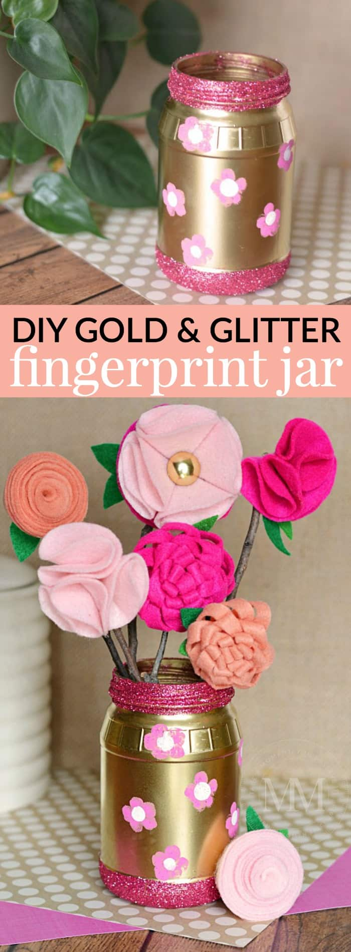 Make your own gold and glitter jar with fingerprint flowers - perfect to display some homemade felt flowers.