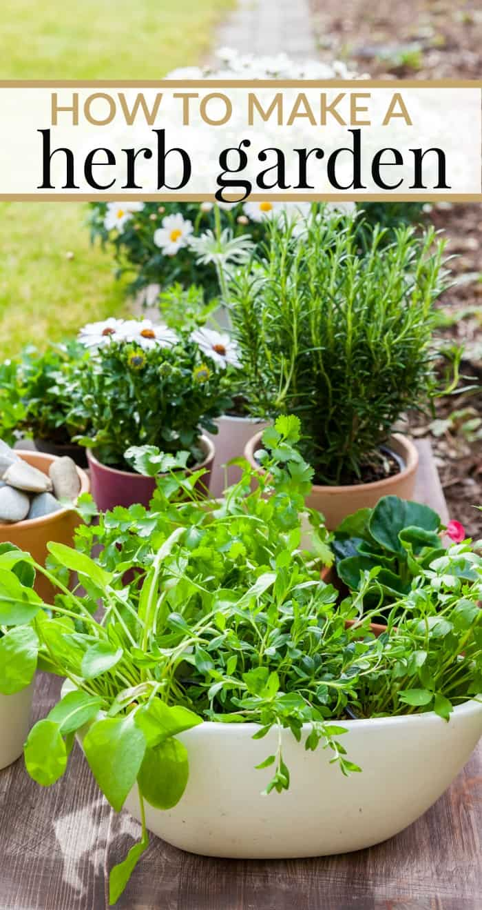 How To Make A Herb Garden. Tips For Whether You Want To Grow Your Herbs