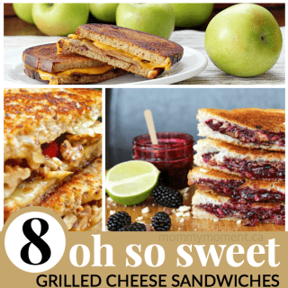 8 SWEET GRILLED CHEESE SANDWICHES
