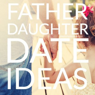 FATHER DAUGHTER DATE IDEAS