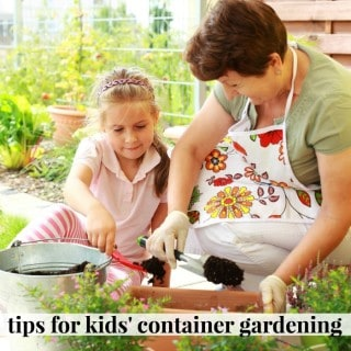 tips for kids' container gardening