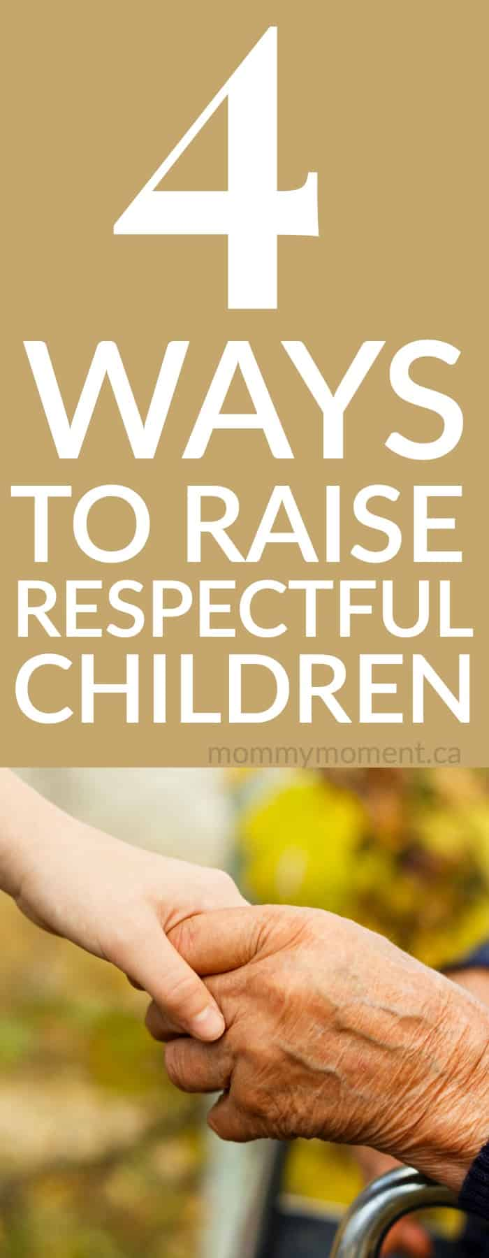 HOW TO RAISE RESPECTFUL CHILDREN