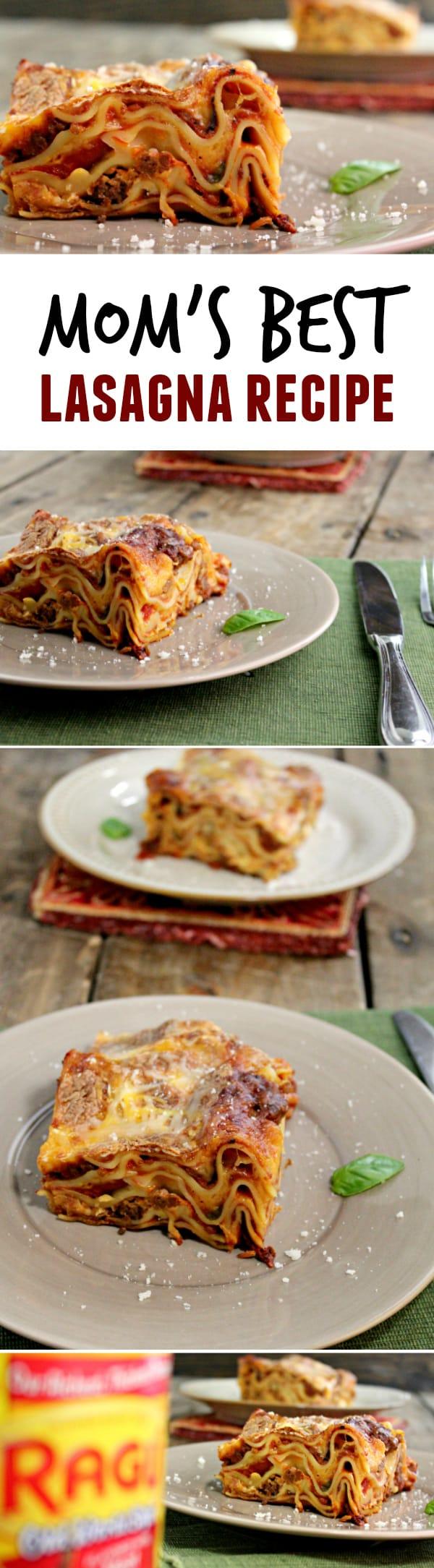 Moms best lasagna