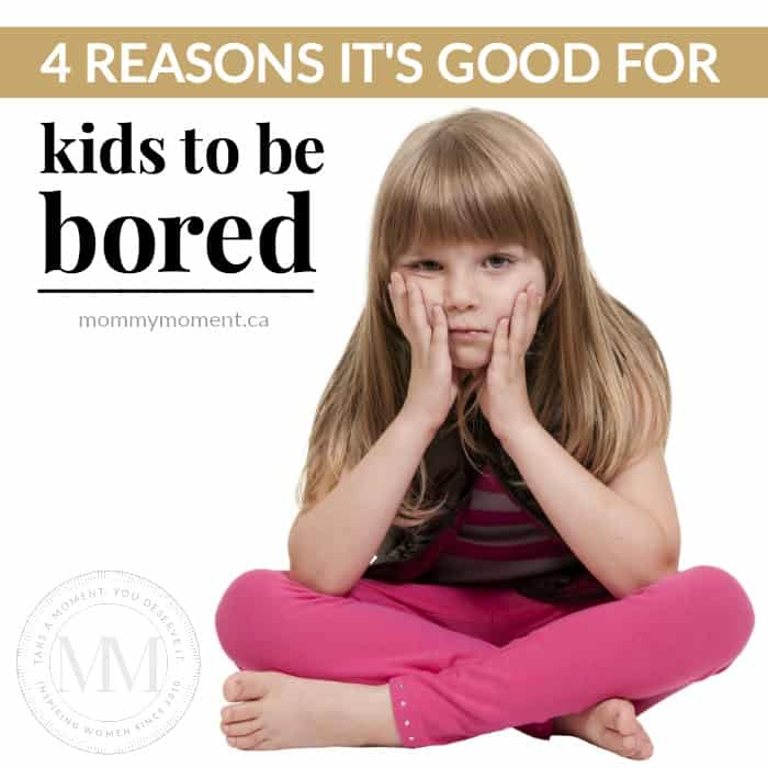 good for kids to be bored