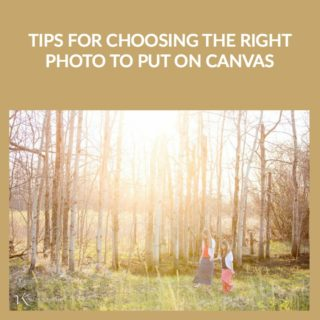 choosing the right photo to put on canvas