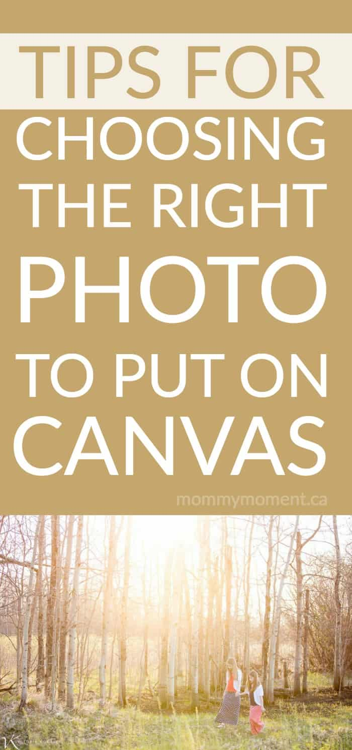 TIPS FOR CHOOSING THE RIGHT PHOTO TO PUT ON CANVAS