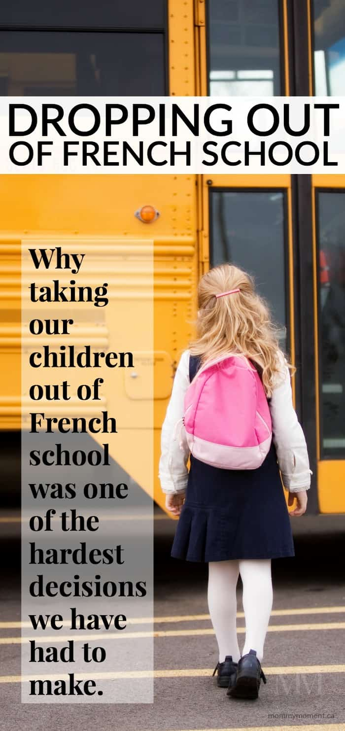 dropping out of French school - Why taking our kids out of French school is one of the hardest decisions we have had to make.