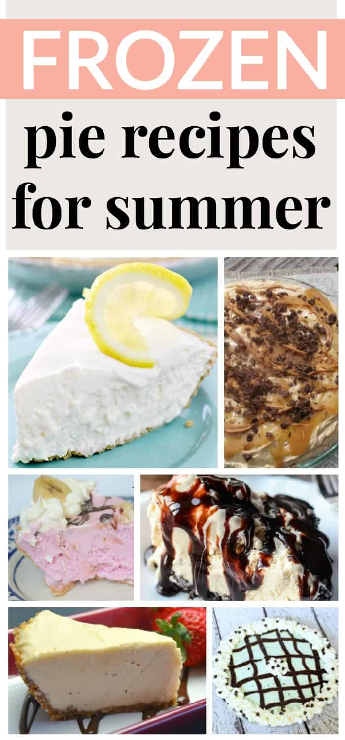 frozen pie recipes perfect for those HOT summer days!