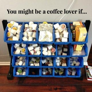 you might be a coffee lover