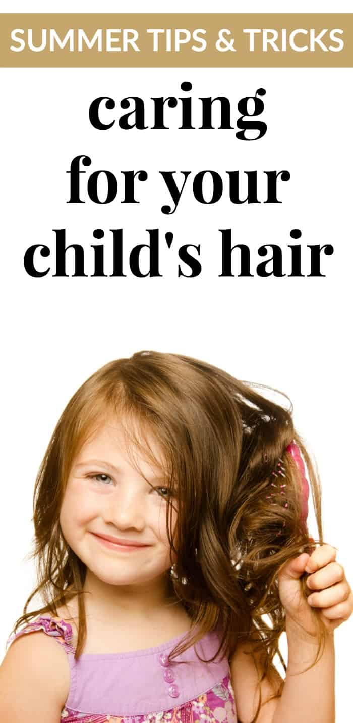 caring for your child's hair - tips and tricks