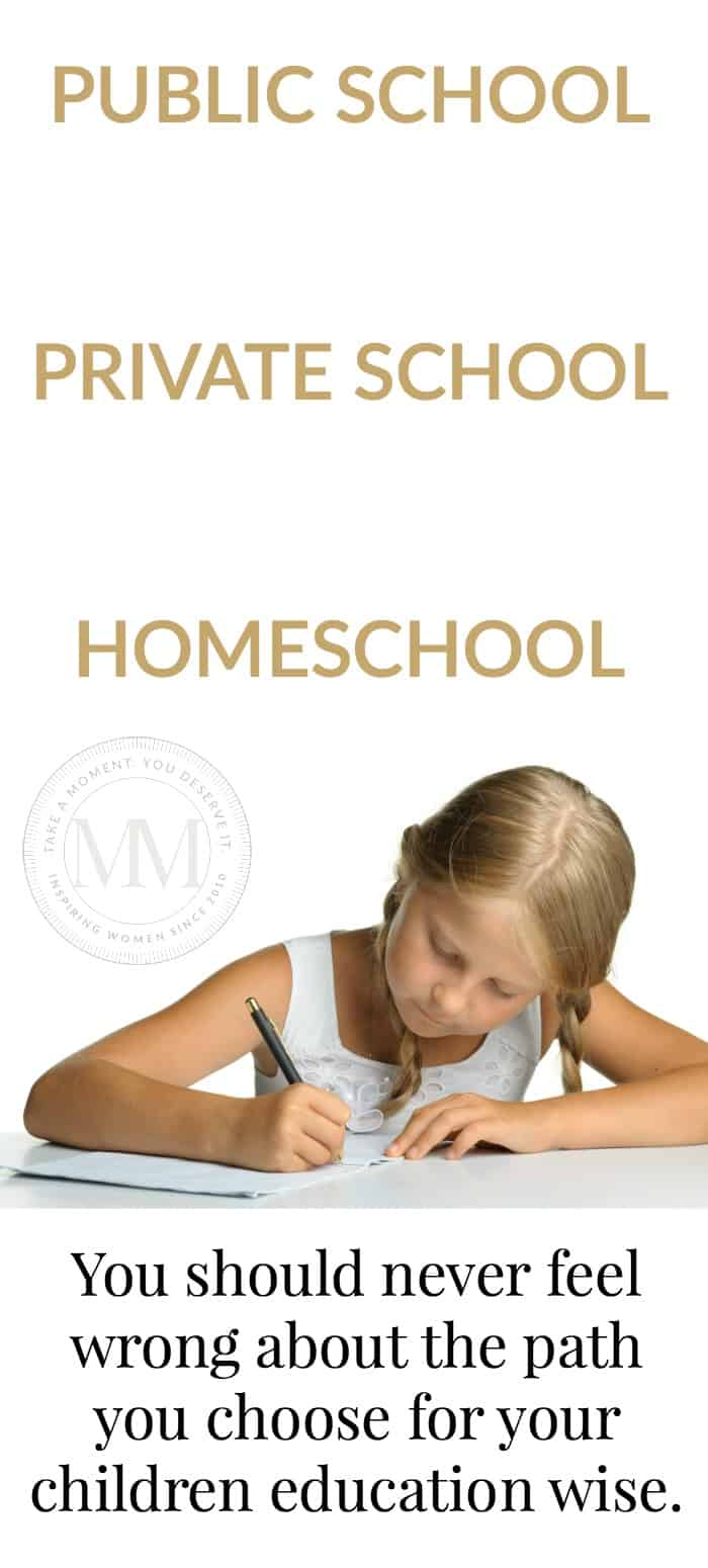 public school, private school, homeschool - feel good about your choice!