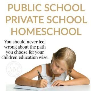 PUBLIC SCHOOL, PRIVATE SCHOOL OR HOMESCHOOL