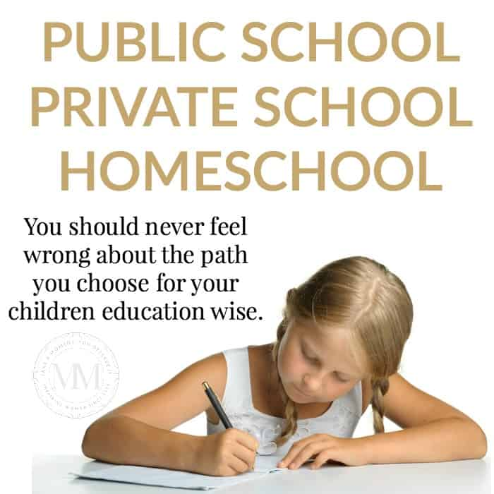 public school, private school, homeschool, feel good about which option you choose for your children.