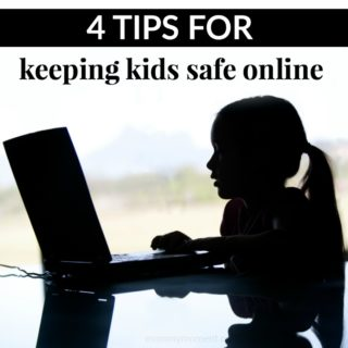4 TIPS FOR KEEPING KIDS SAFE ONLINE