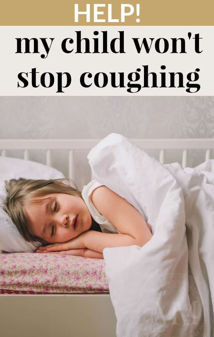 child won't stop coughing