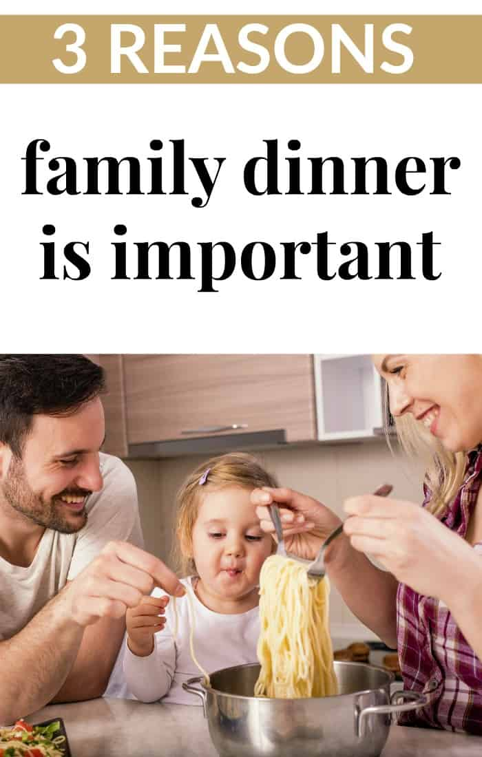 3 reasons family dinner is important