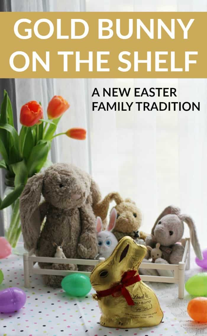 Lindt Gold Bunny on the Shelf family tradition