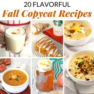 20 FLAVORFUL FALL COPYCAT RECIPES